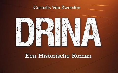 Boekrecensie Drina van Cees van Zweeden: Verstrekkende wreedheden op de Balkan